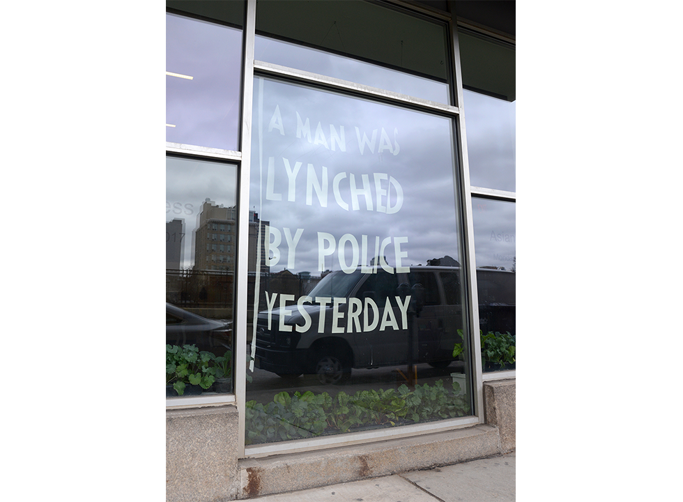 Dread Scott - A Man Was Lynched By Police Yesterday (Installed)