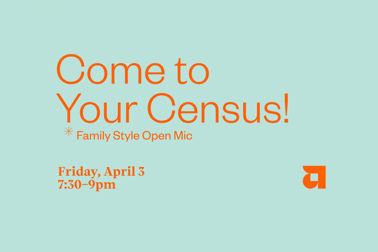 Come to Your Census event flyer