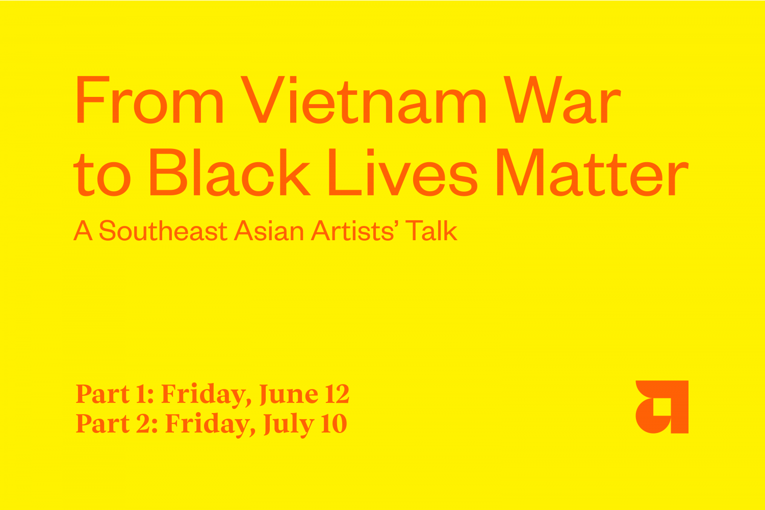 From Vietnam War to Black Lives Matter: A Southeast Asian Artists Talk