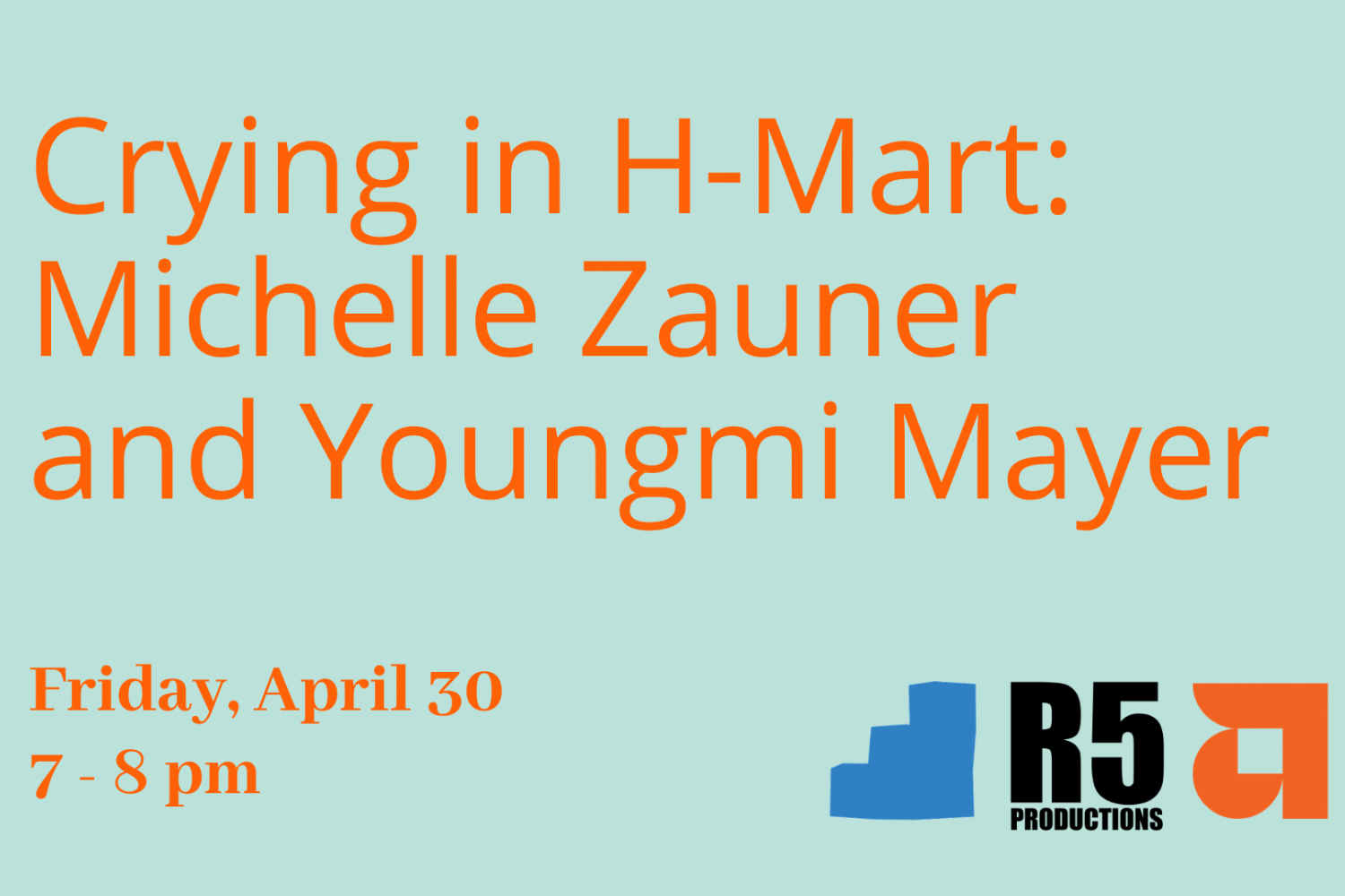 Event Flyer for Crying in H-Mart: Michelle Zauner and Youngmi Mayer